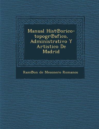 manual-hist-orico-topogr-afico-administrativo-y-artistico-de-madrid
