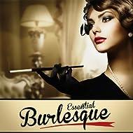 Essential Burlesque