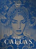 The Definitive Maria Callas: The Life of a Diva in Unseen Pictures