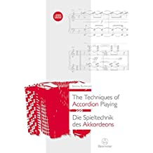 The Techniques of Accordion Playing / Die Spieltechnik des Akkordeons