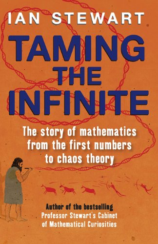 Taming the infinite: the story of mathematics from the first numbers to chaos theory EPUB Téléchargement gratuit!