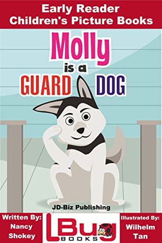 Molly is a Guard Dog - Early Reader - Children's Picture Books (English Edition) -