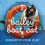 Image de Bailey Boat Cat: Adventures of a Feline Afloat
