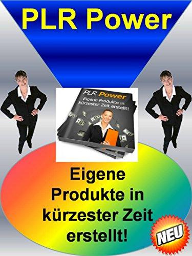 PLR Power: Eigene Produkte in kürzester Zeit erstellt! (German ...