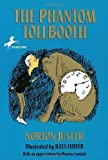 The Phantom Tollbooth by Norton Juster (1988) Paperback