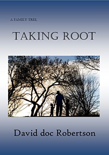 A Family Tree, Taking Root (English Edition)