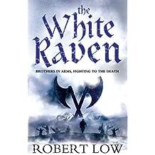 The White Raven (Oathsworn)