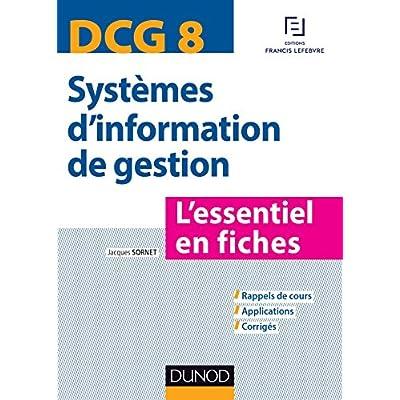 139fa3cc6d3 DCG 8 - Systemes D Information De Gestion - L Essentiel En Fiches PDF  Download