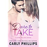 Dare to Take (Dare to Love Book 6) (English Edition)