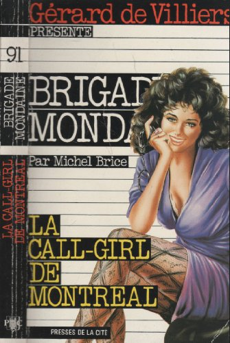 La Call-Girl De Montréal