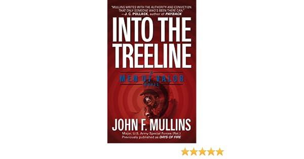 Into the treeline a men of valor novel ebook john f mullins into the treeline a men of valor novel ebook john f mullins amazon kindle store fandeluxe PDF