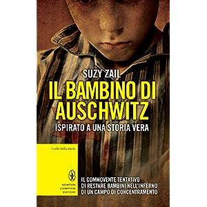 Il bambino di Auschwitz (eNewton Saggistica)