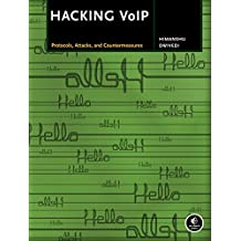 Hacking VoIP: Protocols, Attacks, and Countermeasures