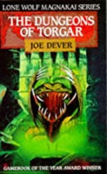 The Dungeons of Torgar (Lone Wolf 10) by JOE DEVER (1990-05-03)
