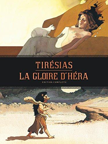 Gloire d'Hra - Tirsias - intgrale - tome 0 - Gloire d'Hra - Tirsias - intgrale