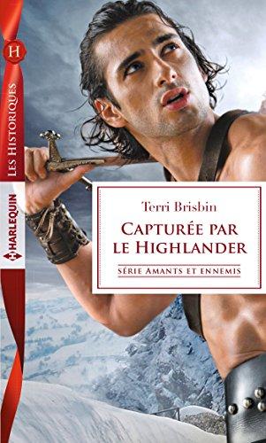 Capturée par le Highlander (Amants et ennemis t. 3)