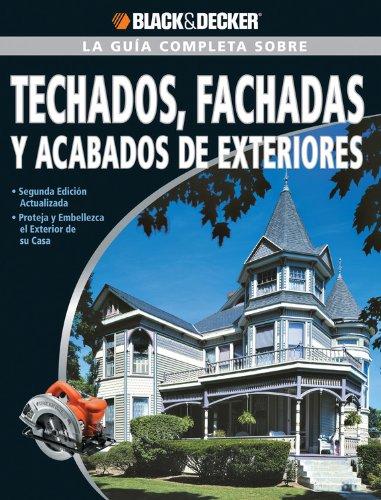 la-guia-completa-sobre-techados-fachadas-y-acabados-de-exteriores-black-decker-la-guia-completa