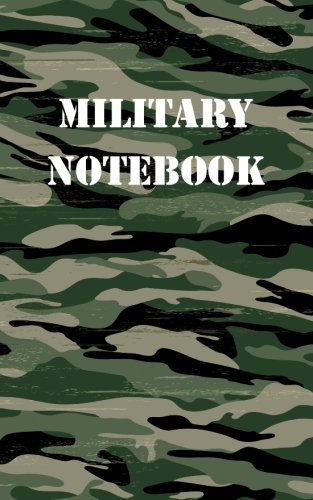 Military Notebook: College Ruled Writer's Notebook for School, the Office, or Home! (5 x 8 inches, 78 pages)