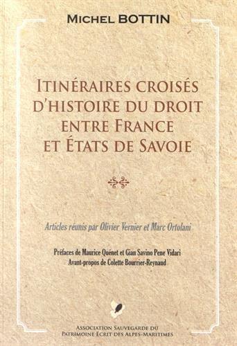 Itinéraires croisés d'histoire du droit entre France et Etats de Savoie