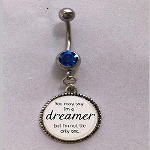 qws OHN Lennon Imagine Lyrics You May say I'm a Dreamer. Bauchnabelpiercing mit Gedicht Inspiration