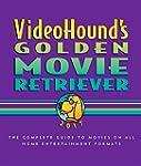 Videohound's Golden Movie Retriever:...