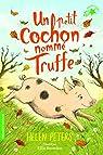 Jasmine, l'apprentie vétérinaire, tome 1:Un petit cochon nommé Truffe par Peters