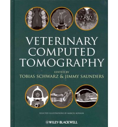 [(Veterinary Computed Tomography)] [Author: Tobias Schwarz] published on (September, 2011)