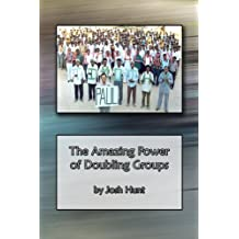 The Amazing Power of Doubling Groups (English Edition)