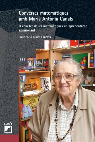 Converses matemàtiques amb Maria Antònia Canals: 164 (Grao - Catala)