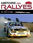 Histoire des rallyes : Tome 2, De 196...