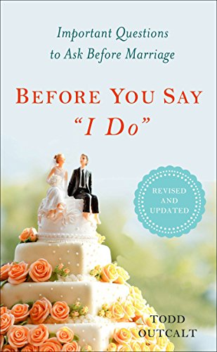 Pdfdownload before you say i do important questions to ask before pdfdownload before you say i do important questions to ask before marriage by todd outcalt ebook fandeluxe Gallery
