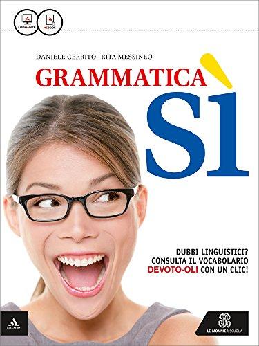 Grammatica s. Riassumere descrivere esporre. Per le Scuole superiori. Con e-book. Con espansione online