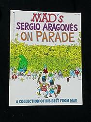 Sergio Aragones on Parade