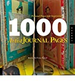 [ 1,000 Artist Journal Pages Personal Pages and Inspirations ] [ 1,000 ARTIST JOURNAL PAGES PERSONAL PAGES AND INSPIRATIONS ] BY Sokol, Dawn DeVries ( AUTHOR ) Jun-01-2008 Paperback