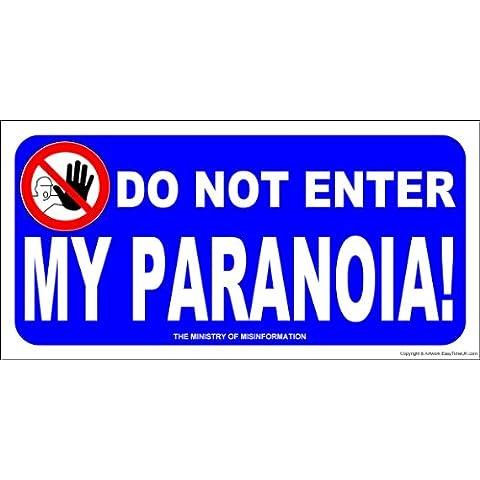 Camera a forma di targa 'Do Not Enter my Skin Paranoia!