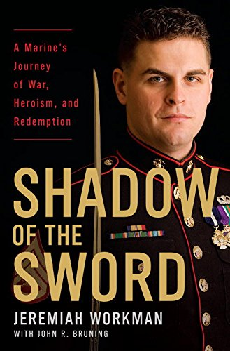Shadow of the Sword: A Marine's Journey of War, Heroism, and Redemption (English Edition)