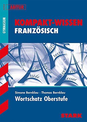 Kompakt-Wissen Gymnasium - Französisch Wortschatz Oberstufe