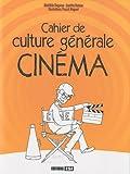 Cahier de culture générale Cinéma