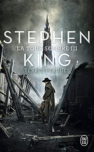 La Tour Sombre (Tome 3) - Terres Perdues (French Edition)