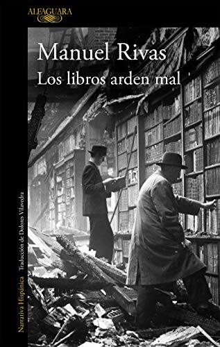Los libros arden mal eBook: Manuel Rivas: Amazon.es: Tienda Kindle