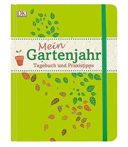 Image of Mein Gartenjahr: Tagebuch und Praxistipps