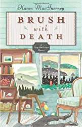Brush with Death (The Gray Whale Inn Mysteries) by Karen MacInerney (2013-05-08)