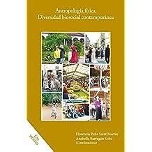 Antropología física. Diversidad biosocial contemporánea