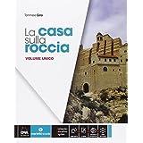 La casa sulla roccia. Vol. unico. Quaderno delle competenze. Con e-book. Con espansione online. Per la Scuola media