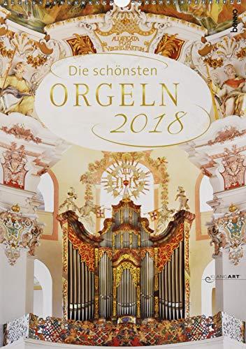 Die schönsten Orgeln 2018: Kalender mit CD