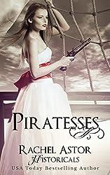 Piratesses (Rachel Astor Historicals)