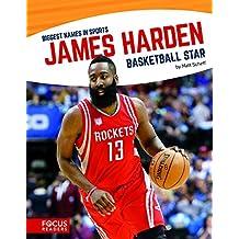 James Harden: Basketball Star (Biggest Names in Sports)