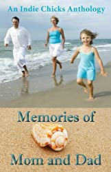 Memories of Mom and Dad (English Edition)