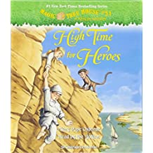 High Time for Heroes (Magic Tree House (R) Merlin Mission, Band 51)