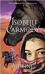 Ashling (Obernewtyn Chronicles) by Isobelle Carmody (2008-12-09)